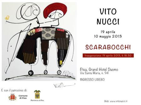 Eventi Pisa - Mostra Vito Nucci con serata cabaret @Grand Hotel Duomo